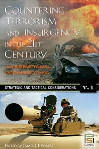 Countering Terrorism and Insurgency in the 21st Century: Volume 1