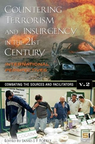 Countering Terrorism and Insurgency in the 21st Century: Volume 2