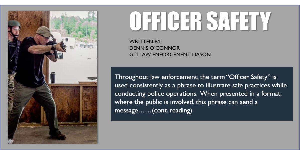 Dennis O'Connor Officer Safety