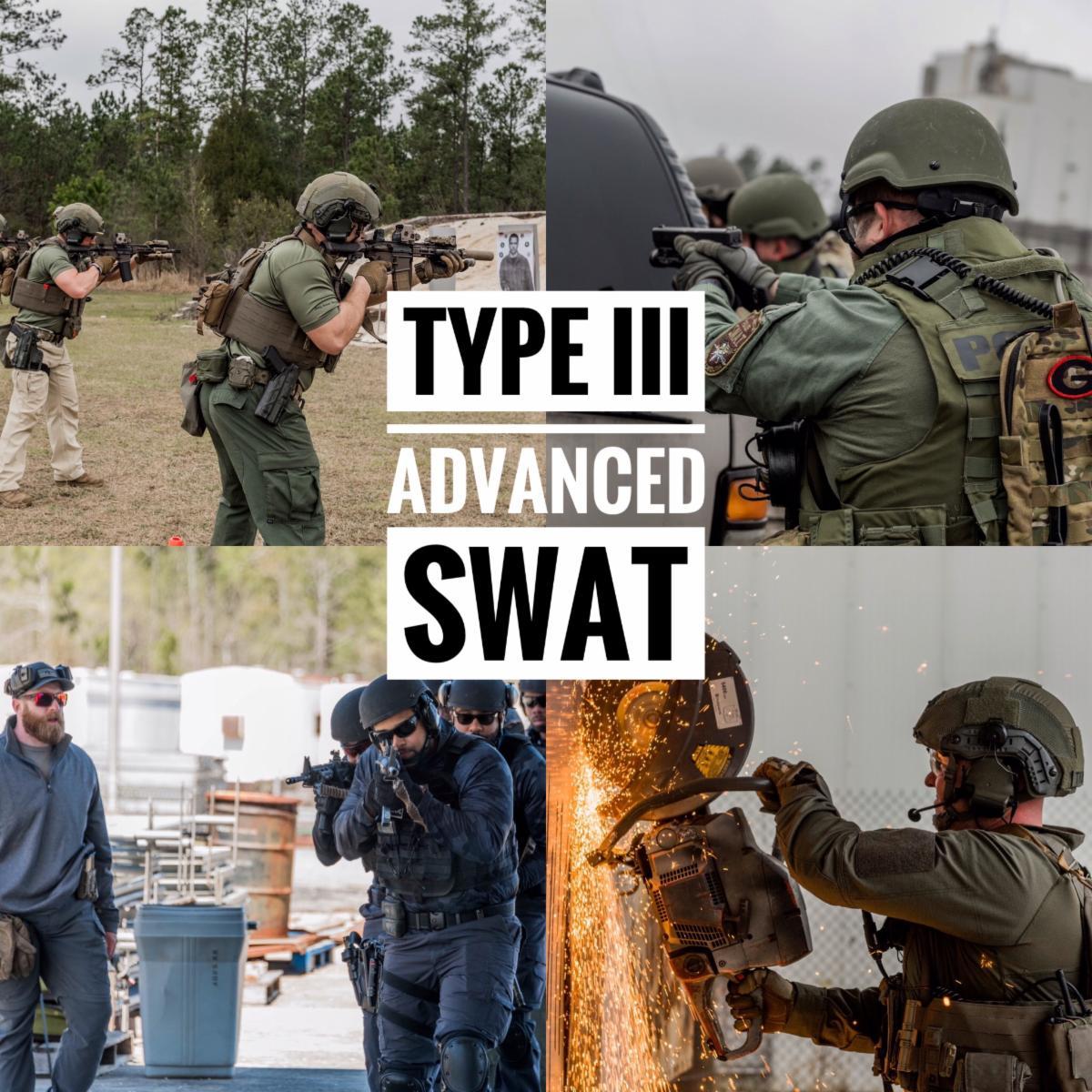 Type III Advanced SWAT