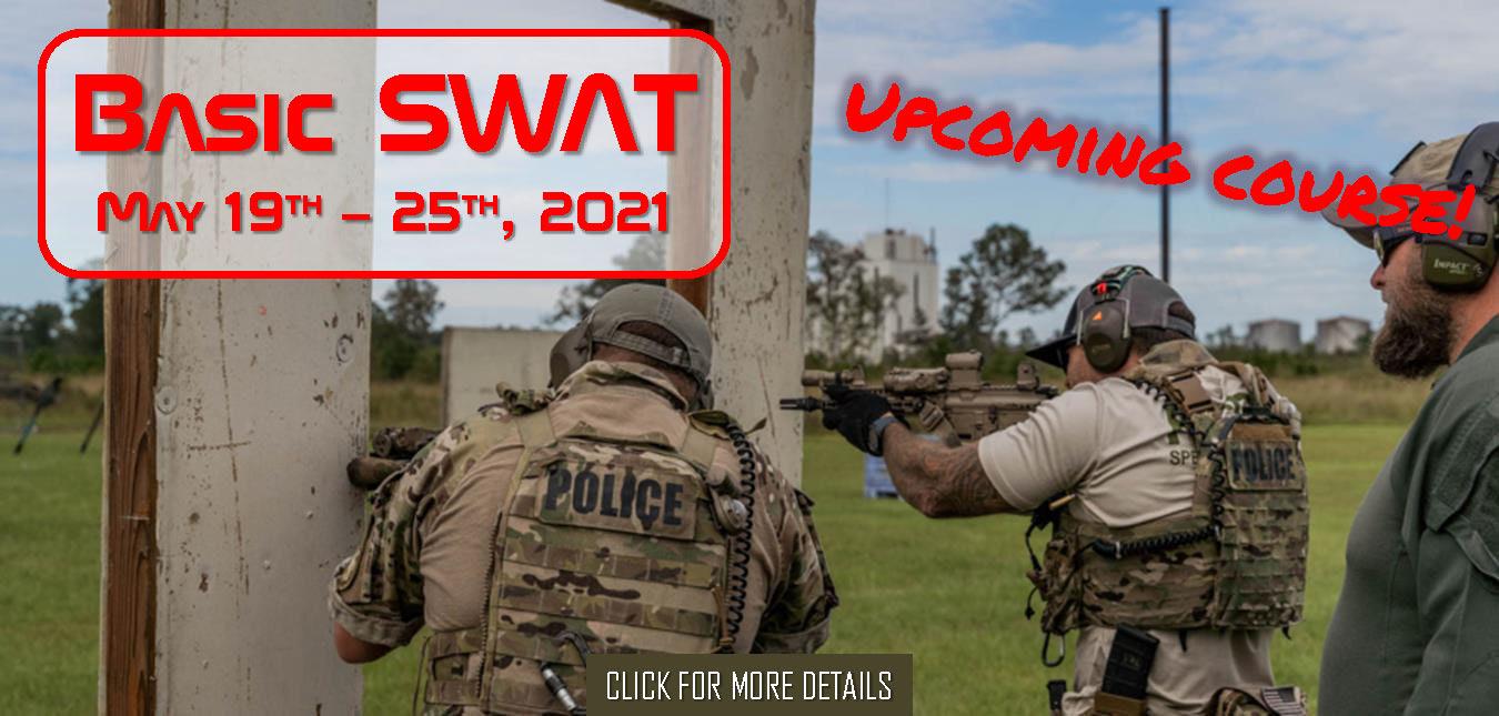 DHS Basic SWAT May 19th - 25th, 2021