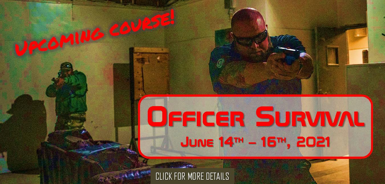 Officer Survival June 14th - 16th, 2021