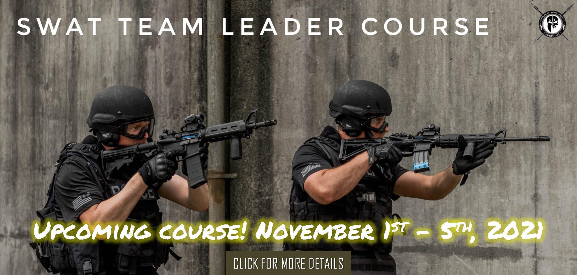 SWAT Team Leader Couse November 1st 5th 2021